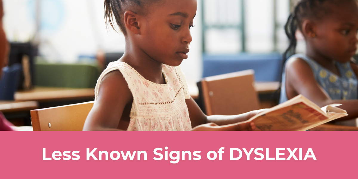 Uncommon Signs of Dyslexia